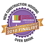 2018 Finalist - New Construction: Housing - Master Painters & Decorators Award Over $800K