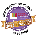 2018 Finalist - New Construction: Housing - Master Painters & Decorators Award up to $300K